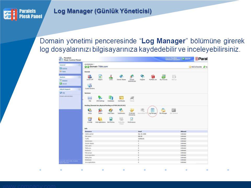 """www.company.com Domain yönetimi penceresinde """"Log Manager"""" bölümüne girerek log dosyalarınızı bilgisayarınıza kaydedebilir ve inceleyebilirsiniz. Log"""