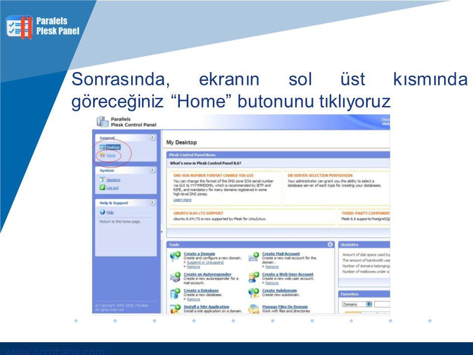 """www.company.com Sonrasında, ekranın sol üst kısmında göreceğiniz """"Home"""" butonunu tıklıyoruz"""