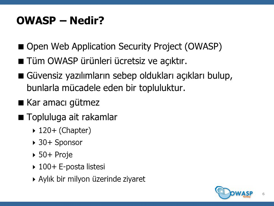 6 OWASP – Nedir.