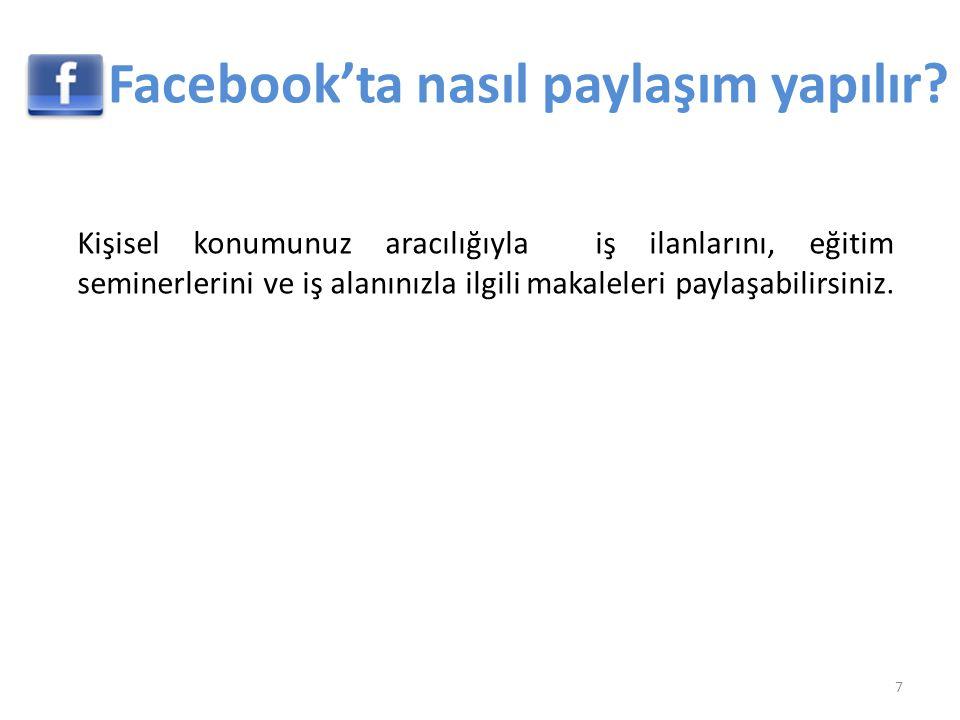 Facebook ortamını keşfetme 18 Ana sayfa 4 bölümden oluşmaktadır.