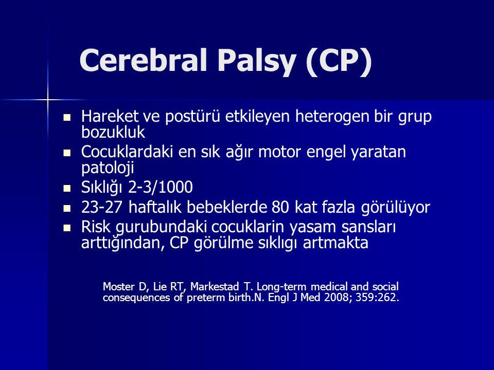 Birincil sonuclar: –ölü doğum ya da 1 y aşa kadar bebek ölümü –2 y aş ve sonrası orta ve ağır CP.