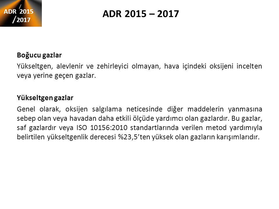 ADR 2015 – 2017 şartlarında değişiklikler dökme halinde taşıma ADR 2015 2017 Tablo A sütun 10sütun 17 BK1 BK2 VC… AP… CSC TDT ONAYI