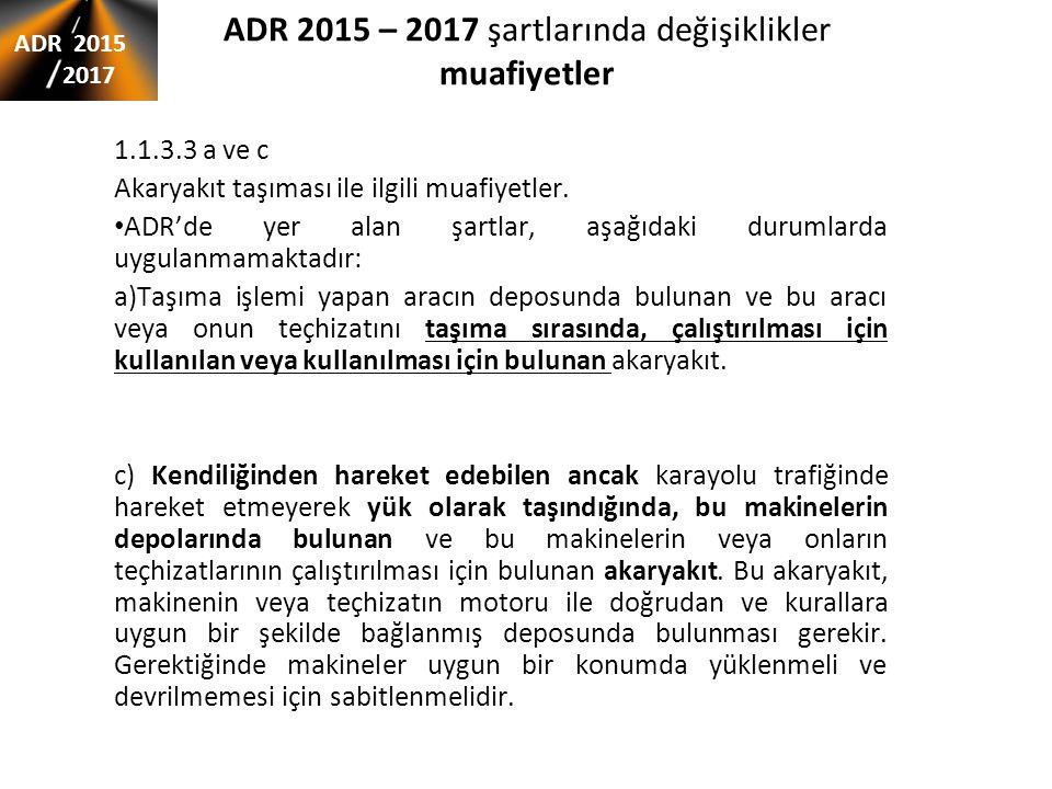 ADR 2015 – 2017 şartlarında değişiklikler P200 talimatının (13).