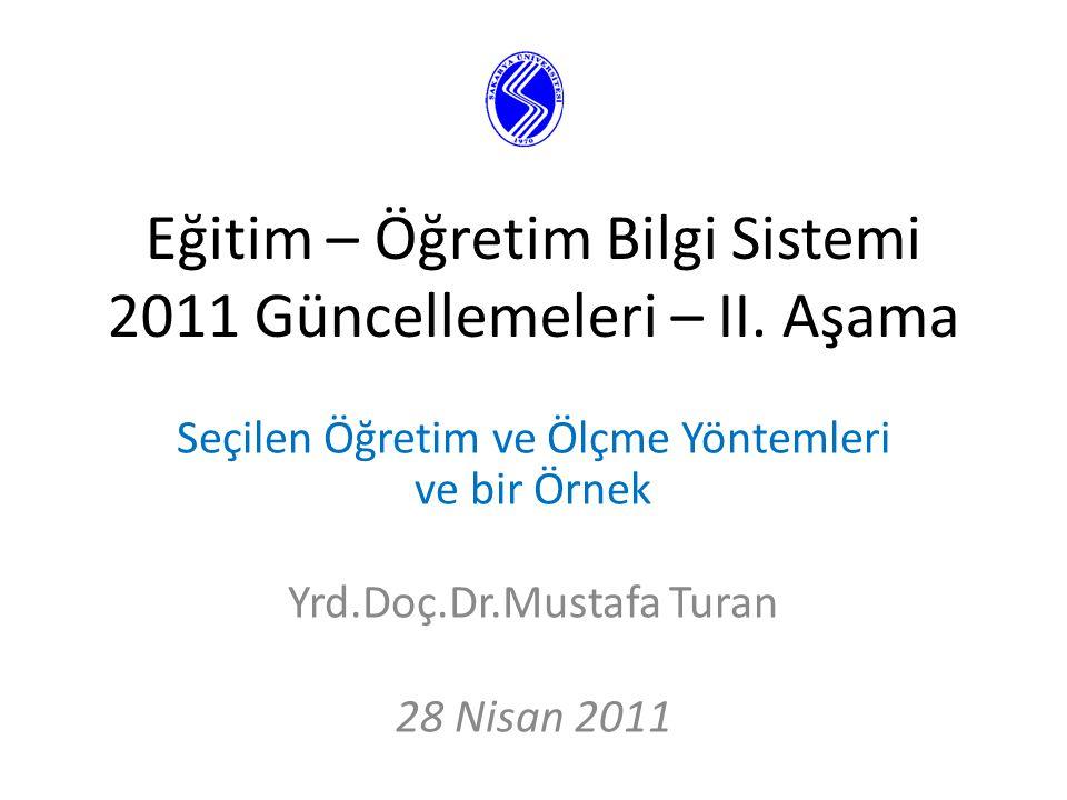 Eğitim – Öğretim Bilgi Sistemi 2011 Güncellemeleri – II.