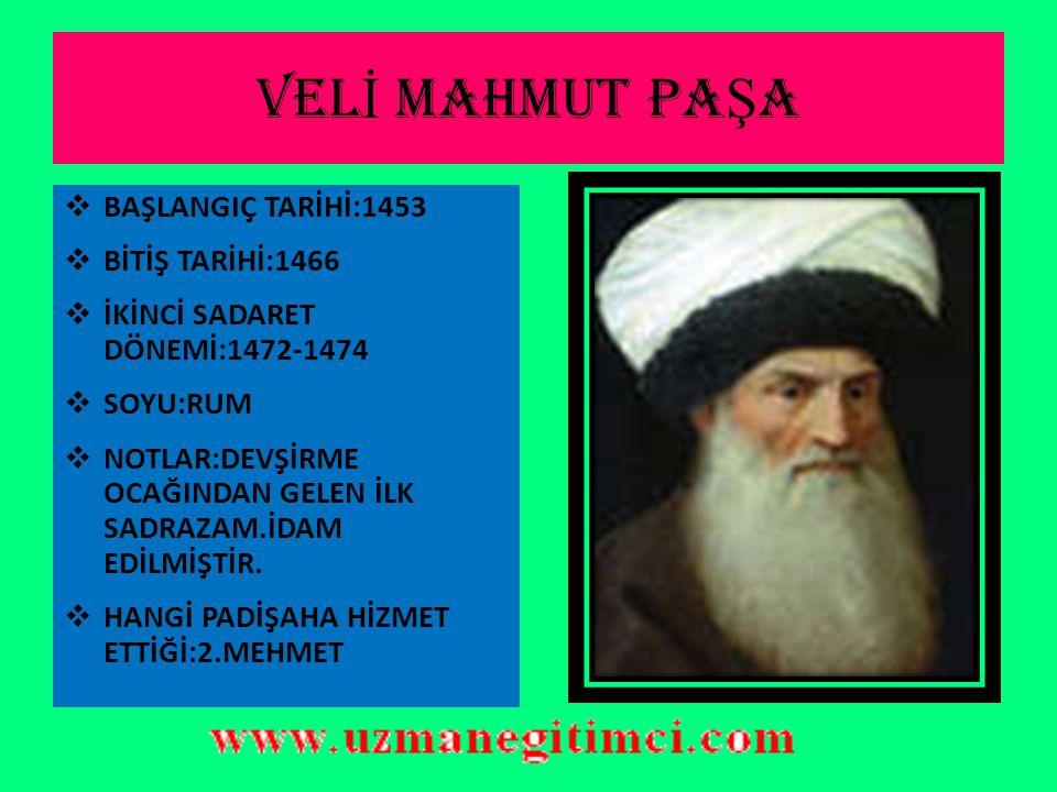 YÜKSEL İŞ DEVR İ OSMANLI VEZ İ R- İ AZAMLARI (1453-1579)