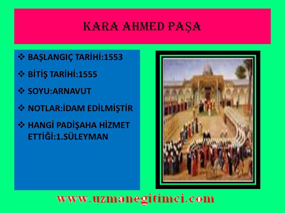 DAMAT RÜSTEM PA Ş A  BAŞLANGIÇ TARİHİ:1544  BİTİŞ TARİHİ:1553  II.DÖNEM SADARETİ:1555- 1561  SOYU:BOŞNAK(HERSEKLİ)  NOTLAR:2 DÖNEM SADRAZAMLIK YAPMIŞTIR  HANGİ PADİŞAH DÖNEMİNDE BULUNDUĞU:1.SÜLEYMAN