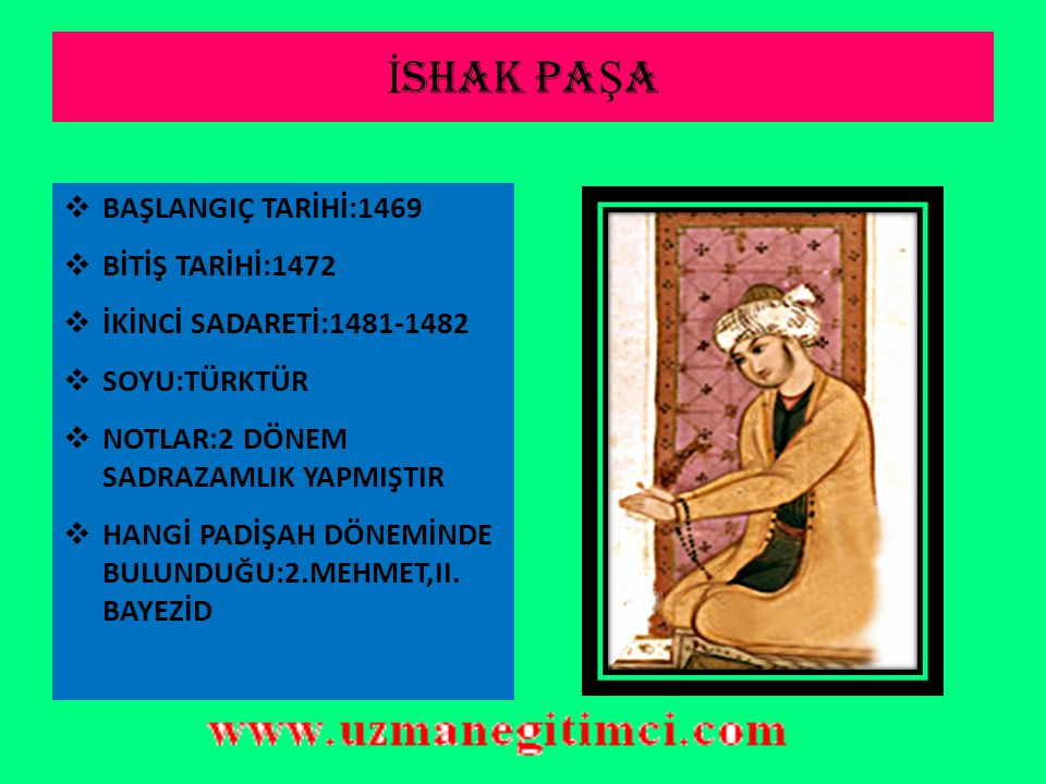 RUM MEHMED PA Ş A  BAŞLANGIÇ TARİHİ:1466  BİTİŞ TARİHİ:1469  SOYU:RUM  NOTLAR:DEVŞİRME OCAĞINDAN YETİŞMİŞTİR  HANGİ PADİŞDAH DÖNEMİNDE BULUNDUĞU:2.MEHMET