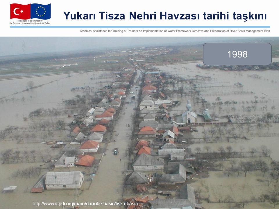Yukarı Tisza Nehri Havzası tarihi taşkını 1998 http://www.icpdr.org/main/danube-basin/tisza-basin