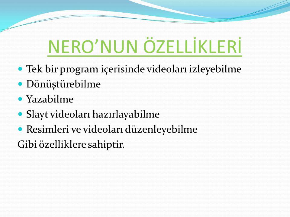 İçerdiği Uygulamalar - Nero Video - Nero Video - Nero Media Home - Nero Media Home - Nero Burning ROM - Nero Recode - Nero Express