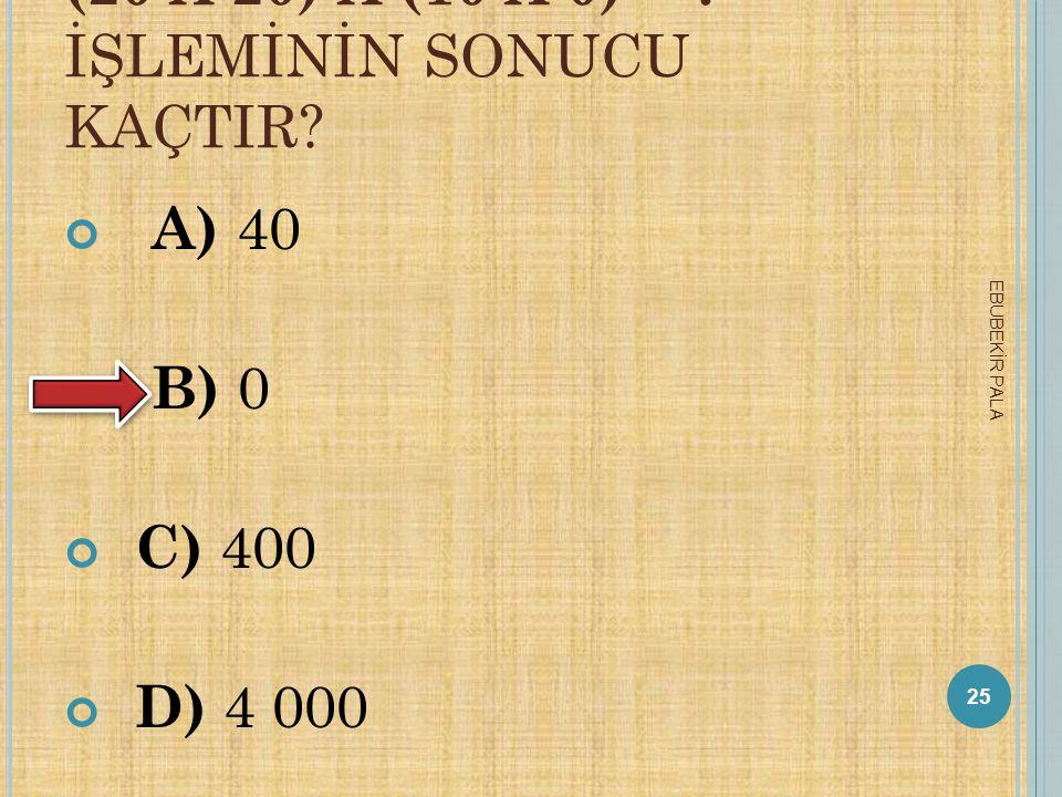 5 * * * * * 9 YEDI BASAMAKLı BIR DOĞAL SAYıDıR. B U SAYıNıN SAYı DEĞERLERI TOPLAMı 34 ' TÜR. B UNA GÖRE ( *) RAKAMı KAÇTıR ? A) 4 B) 5 C) 6 D) 7 24 EB