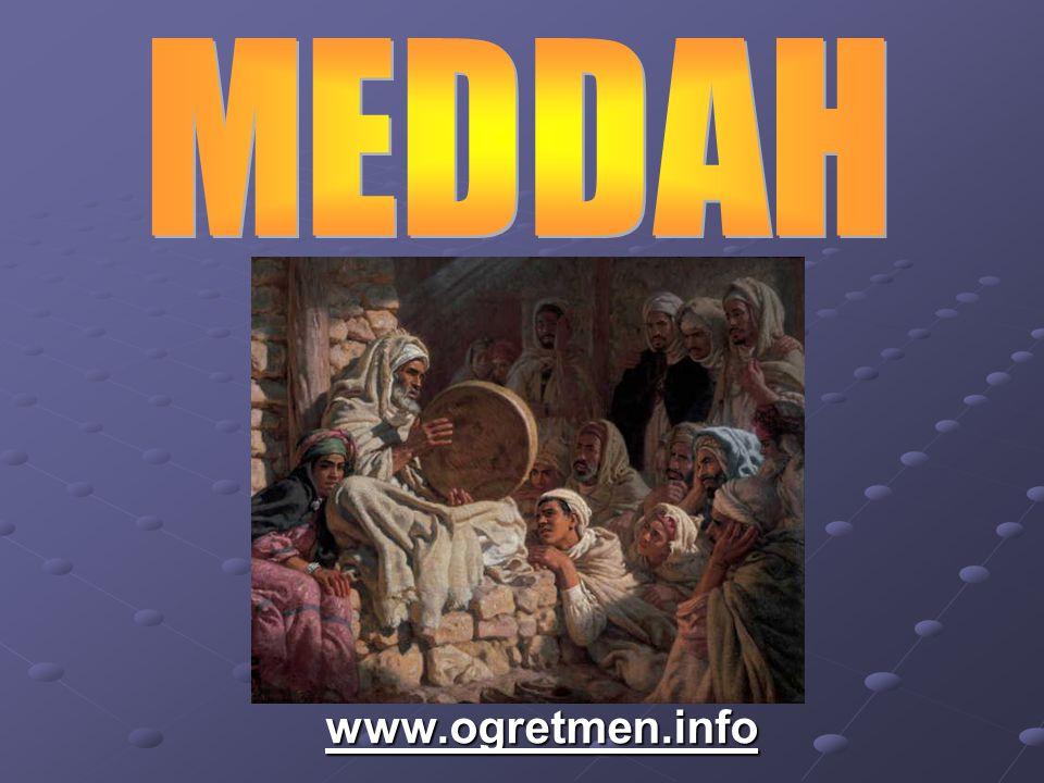 Eski ozanlarla onların devamı saz şairlerini hatırlatan meddah, hikâye anlatıcısı demektir.