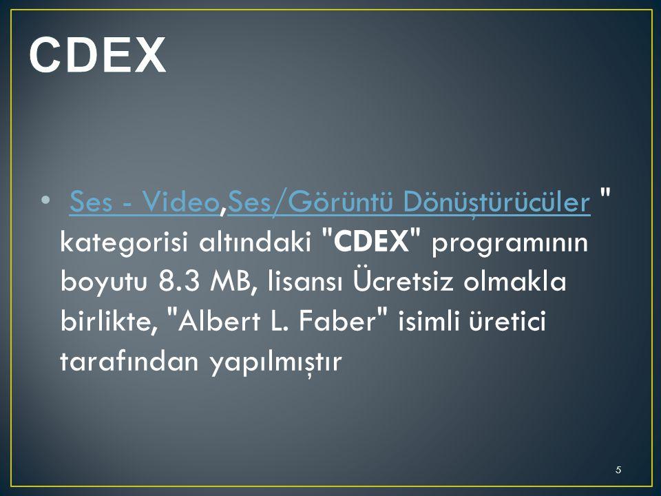 Ses - Video,Ses/Görüntü Dönüştürücüler kategorisi altındaki CDEX programının boyutu 8.3 MB, lisansı Ücretsiz olmakla birlikte, Albert L.