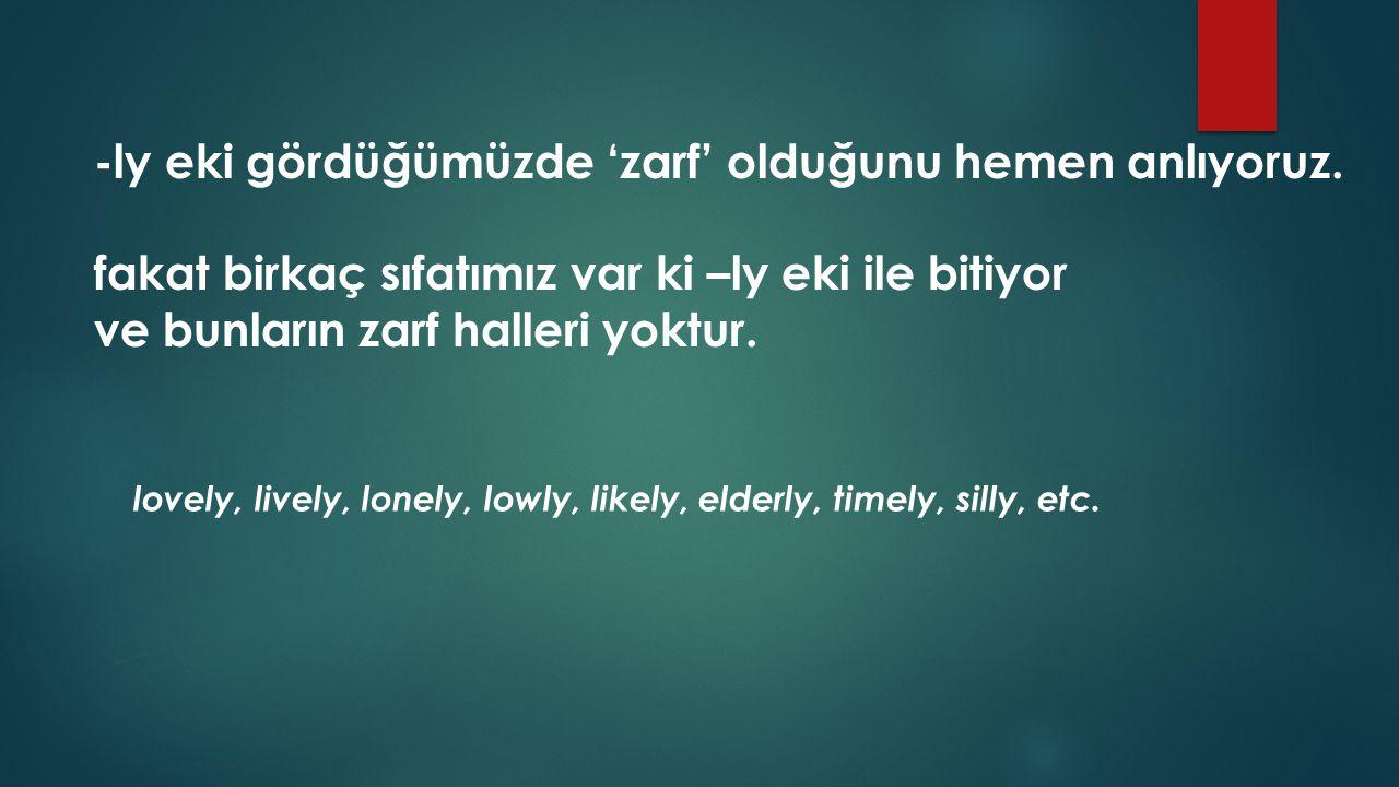 - All my friends are friendly.- (Arkadaşlarımın hepsi candandır.) - They behave in a friendly way.