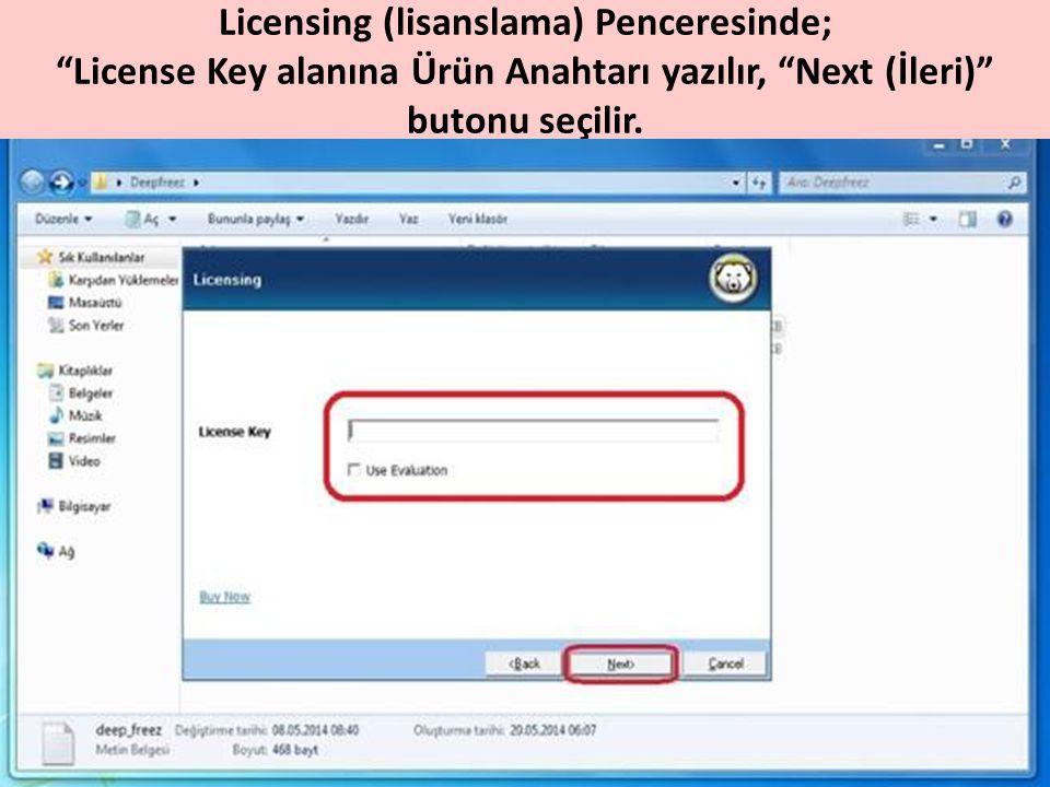 """Licensing (lisanslama) Penceresinde; """"License Key alanına Ürün Anahtarı yazılır, """"Next (İleri)"""" butonu seçilir."""