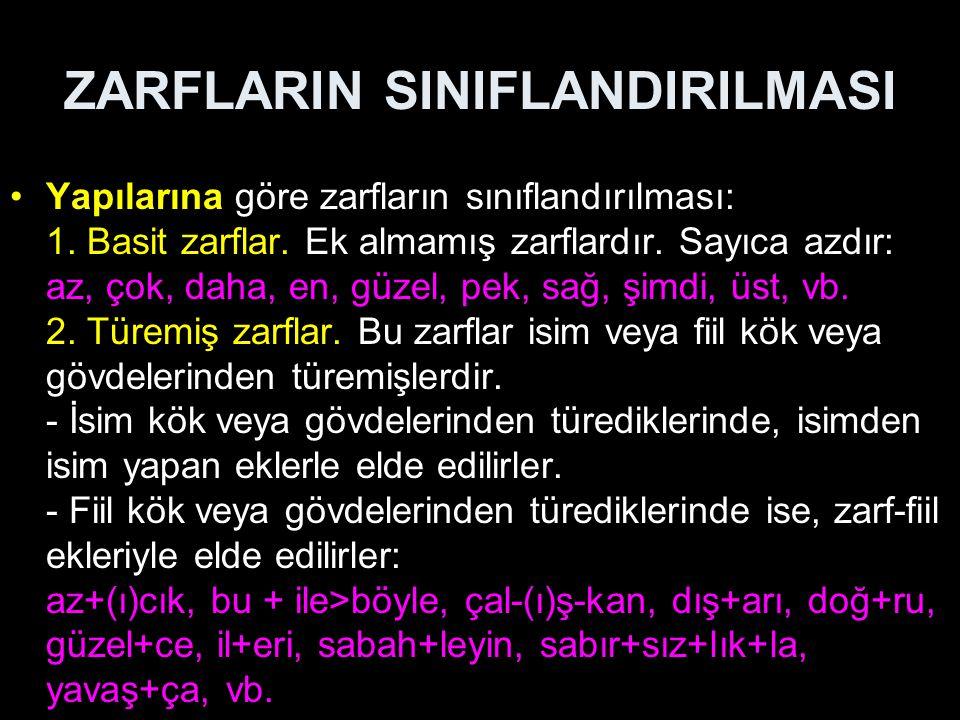 ZARFLARIN SINIFLANDIRILMASI 3.Birleşik (gruplaşmış) zarflar.