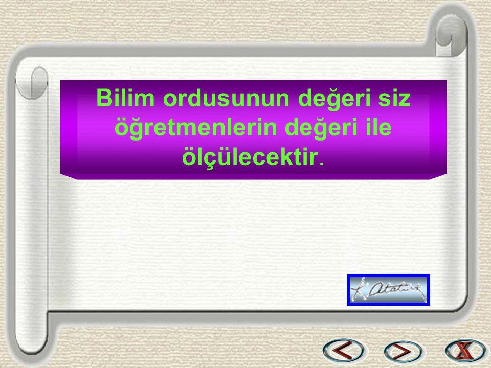 Bir & Bil www.birikimbilisim.com Bilim ordusunun değeri siz öğretmenlerin değeri ile ölçülecektir.