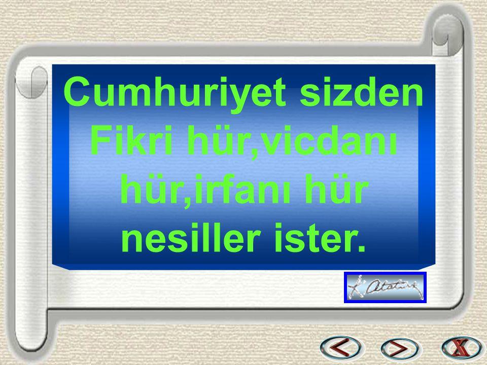 Bir & Bil www.birikimbilisim.com Cumhuriyet sizden Fikri hür,vicdanı hür,irfanı hür nesiller ister.