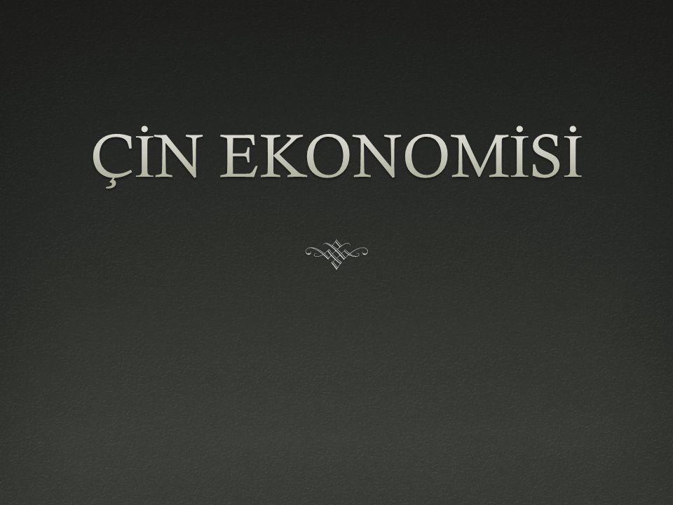 Çin Ekonomisinin Genel Görünümü  Çin Halk Cumhuriyeti'nin kuruldu ğ u 1949 yılından beri Çin ekonomisi hızlı geli ş me kaydetti.