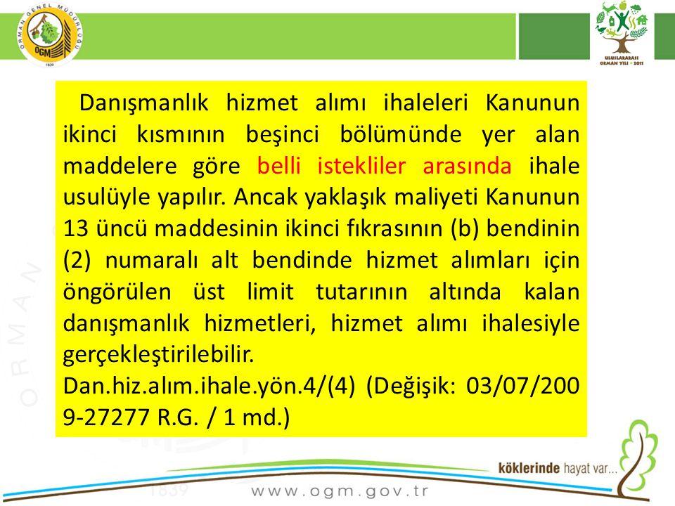 Orman Amenajman planı hizmeti,mühendislik işi olduğundan ihale mevzuatına göre danışmanlık hizmeti olarak tanımlanmaktadır.Ancak ilgili mevzuata göre 2012 yılı için 172927 TL.yaklaşık maliyetin altında olan danışmanlık hizmetleri, hizmet alımı şeklinde açık ihale metoduyla yapılabilir denilmektedir.