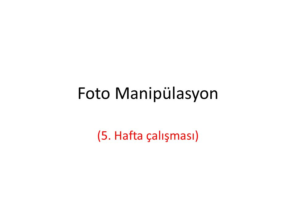 Foto Manipülasyon Kısaca, fotoğraflar üzerinde fotoğraf işleme yazılımlarıyla yapılan hertürlü değişikliğe fotomanipülasyon denir.