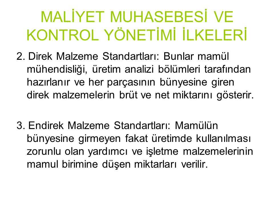 MALİYET MUHASEBESİ VE KONTROL YÖNETİMİ İLKELERİ 2.