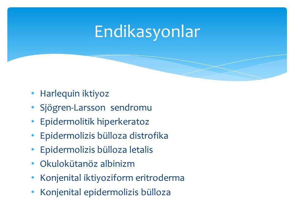 Harlequin iktiyoz Sjögren-Larsson sendromu Epidermolitik hiperkeratoz Epidermolizis bülloza distrofika Epidermolizis bülloza letalis Okulokütanöz albi