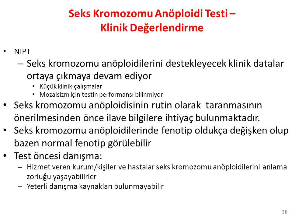 Seks Kromozomu Anöploidi Testi – Klinik Değerlendirme NIPT – Seks kromozomu anöploidilerini destekleyecek klinik datalar ortaya çıkmaya devam ediyor K