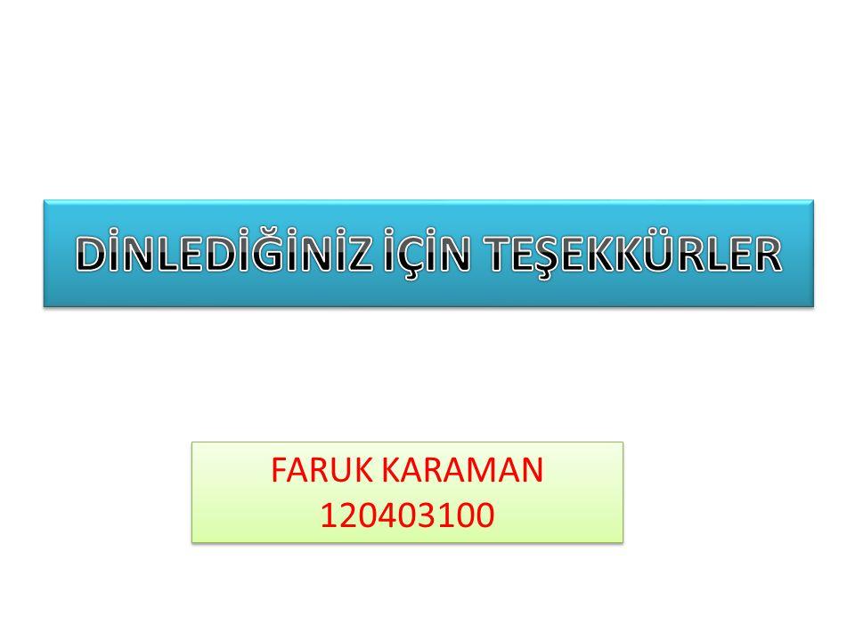 FARUK KARAMAN 120403100