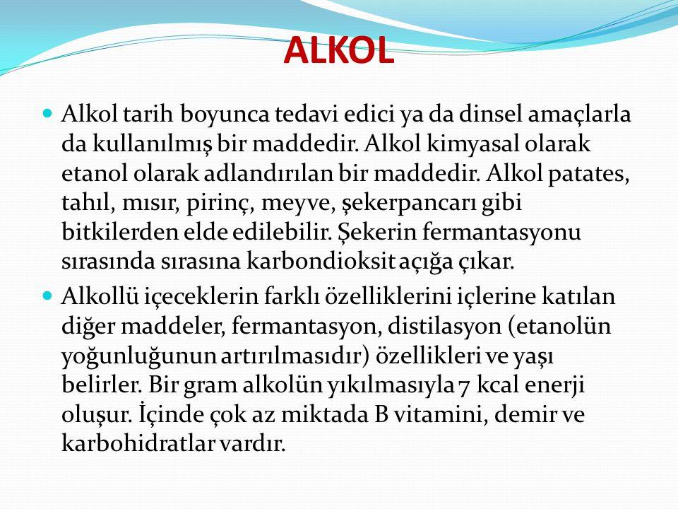 ALKOL Alkol tarih boyunca tedavi edici ya da dinsel amaçlarla da kullanılmış bir maddedir. Alkol kimyasal olarak etanol olarak adlandırılan bir madded