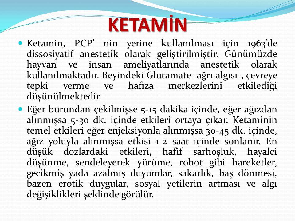 KETAMİN Ketamin, PCP' nin yerine kullanılması için 1963'de dissosiyatif anestetik olarak geliştirilmiştir. Günümüzde hayvan ve insan ameliyatlarında a
