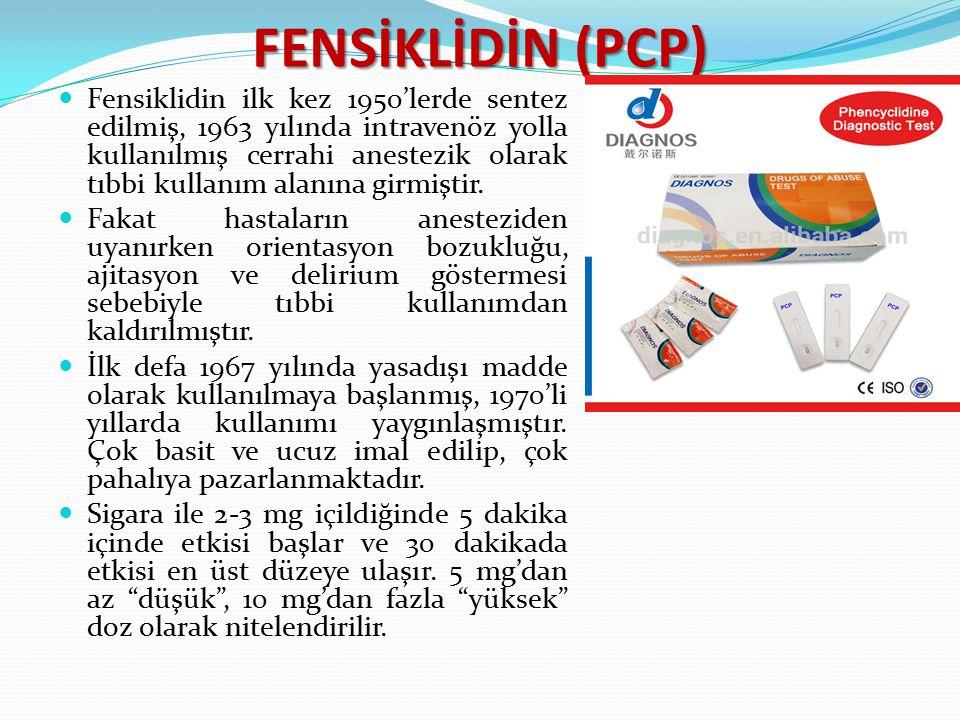 FENSİKLİDİN (PCP) Fensiklidin ilk kez 1950'lerde sentez edilmiş, 1963 yılında intravenöz yolla kullanılmış cerrahi anestezik olarak tıbbi kullanım ala