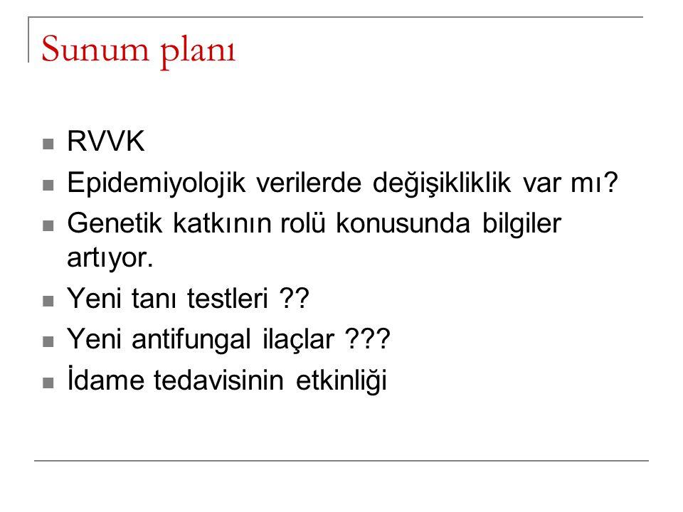 Sunum planı RVVK Epidemiyolojik verilerde değişikliklik var mı.