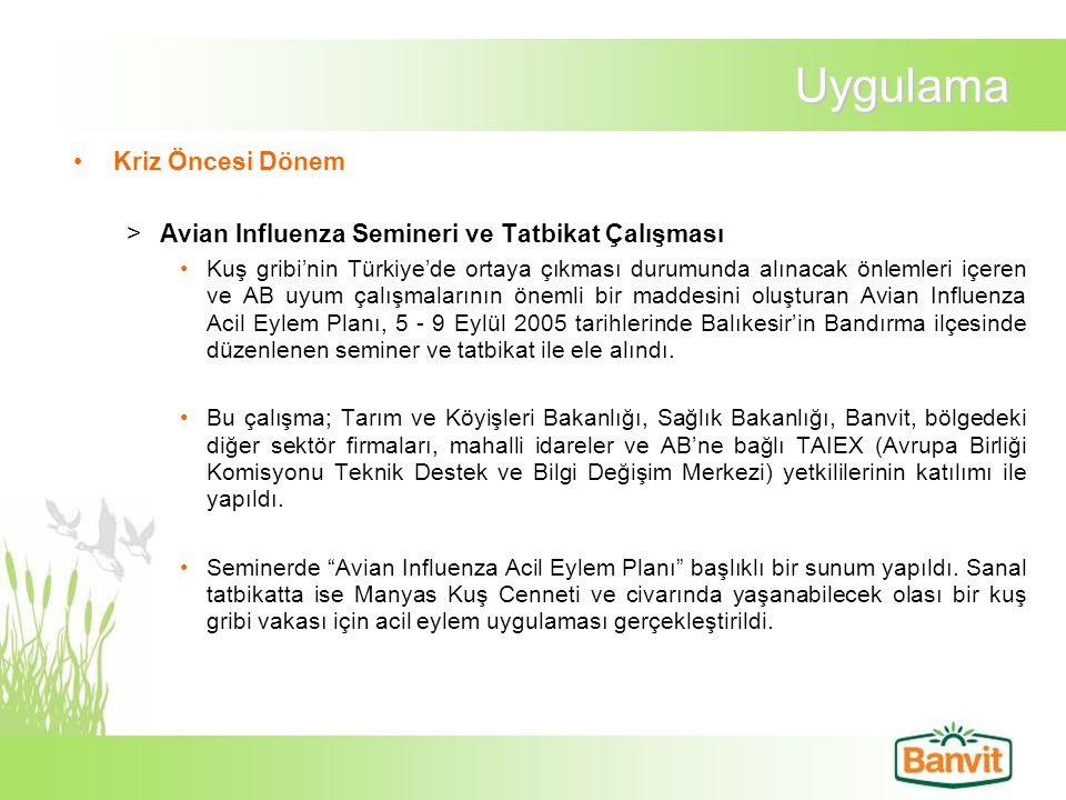 Uygulama Kriz Öncesi Dönem >Avian Influenza Semineri ve Tatbikat Çalışması Kuş gribi'nin Türkiye'de ortaya çıkması durumunda alınacak önlemleri içeren