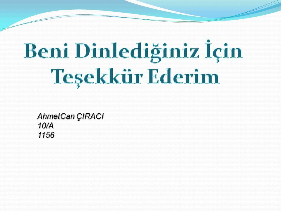 AhmetCan ÇIRACI 10/A1156