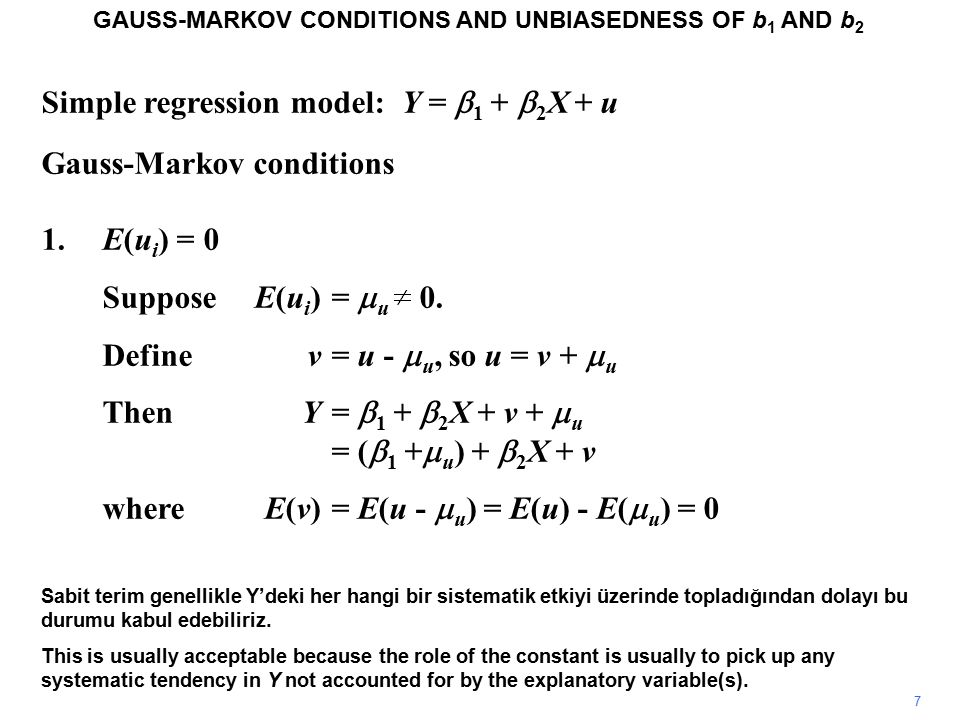 Simple regression model: Y =  1 +  2 X + u Unbiasedness GAUSS-MARKOV CONDITIONS AND UNBIASEDNESS OF b 1 AND b 2 Next we take expectations.