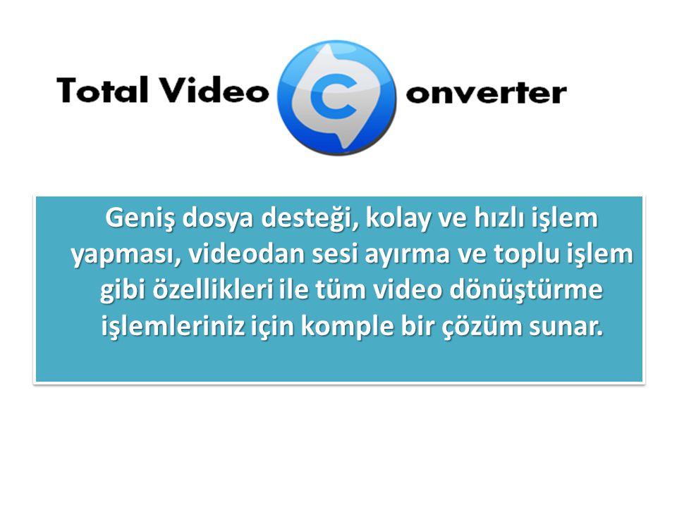 Dönüştürebileceği Video Formatları: Rmvb(.rm,.rmvb) MPEG4(.mp4) 3gp(.3gp, 3g2) Game Psp(.psp) MPEG1(.mpg, mpeg) MPEG2 PS (.mpg, mpeg, vob) MPEG2 TS (DVB Transport Stream) Ms ASF(.asf,.wmv) Ms AVI(.avi) Macromedia Flash video FLV (.flv) Real Video (rm) Apple Quicktime(.mov) FLIC format(.fli,.flc) Gif Animation(.gif) DV (.dv) Video Formats Dx9 Directshow Dönüştürebileceği Ses Formatları: CD audio(.cda) MPEG audio(.mp3, mp2) Ms WAV(.wav) Ms WMA(.wma) Real Audio (.ra) OGG(.ogg) Amr audio(.amr) AC3(.ac3) SUN AU format (.au) Macromedia Flash embedded audio(.swf) Audio Formats Dx9 Directshow...ve bazı oyun video formatları.