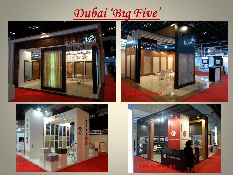 Dubai 'Big Five' YÜCE MERMER TURKISHCERAMİCSBAGNARA ANTALYA MERMER