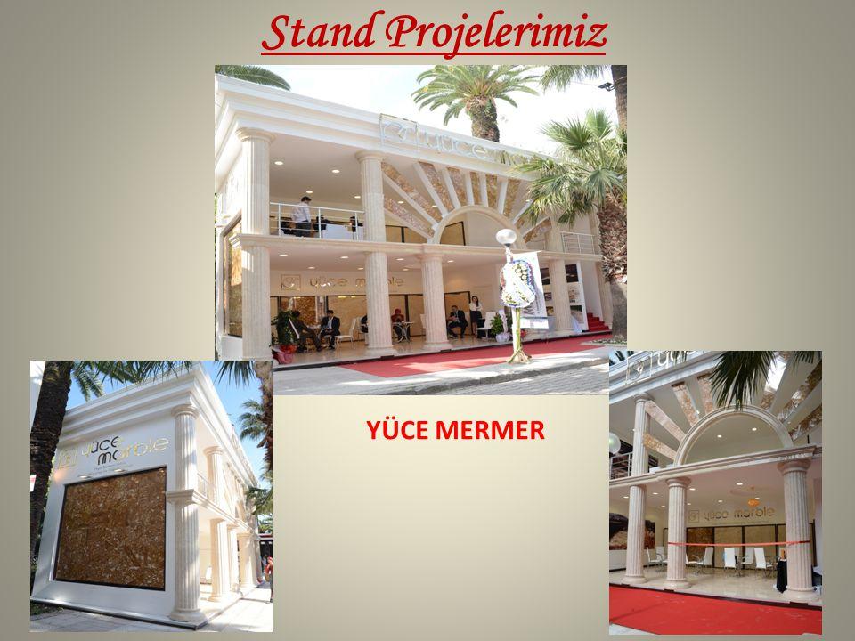 Stand Projelerimiz YÜCE MERMER