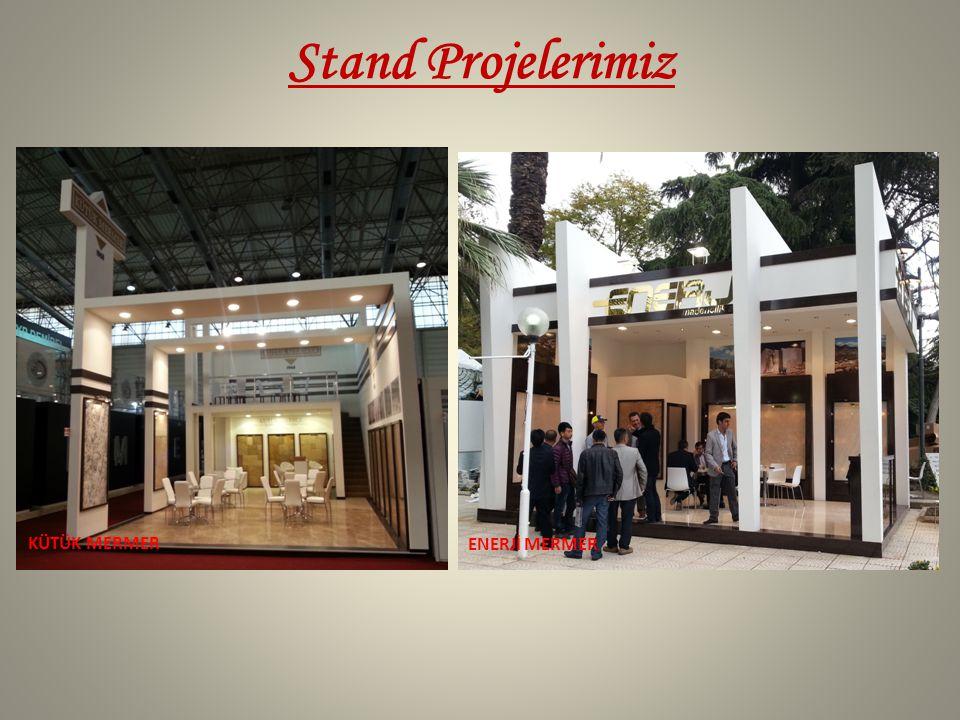 Stand Projelerimiz KÜTÜK MERMER ENERJİ MERMER