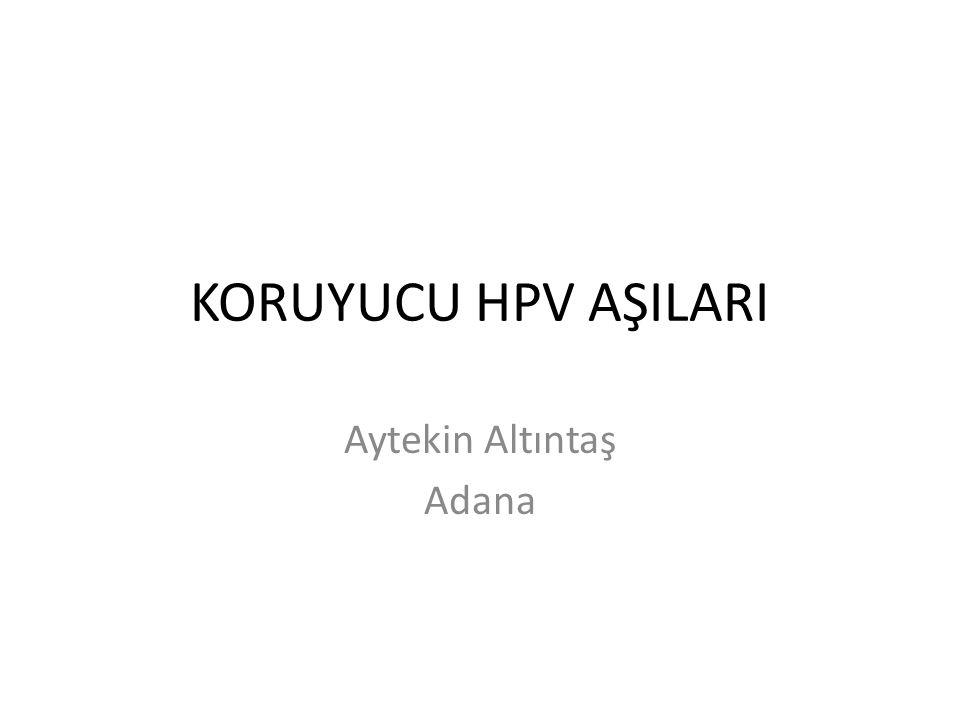 KORUYUCU HPV AŞILARI Aytekin Altıntaş Adana