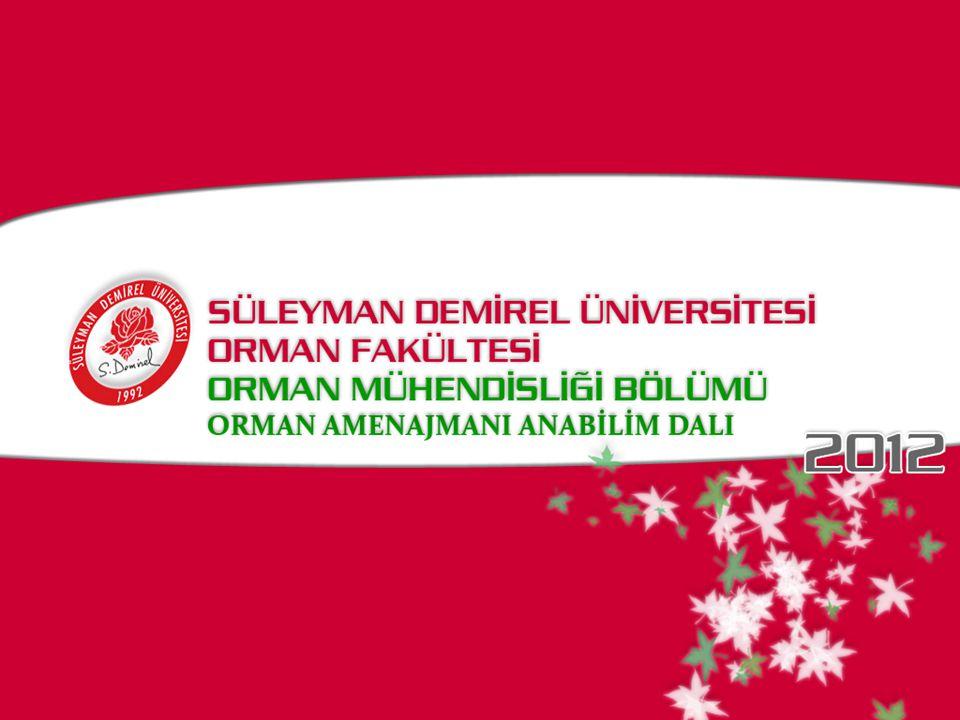 Orman Amenajmanı Prof.Dr. Serdar CARUS Doç. Dr. İbrahim ÖZDEMİR Doç.
