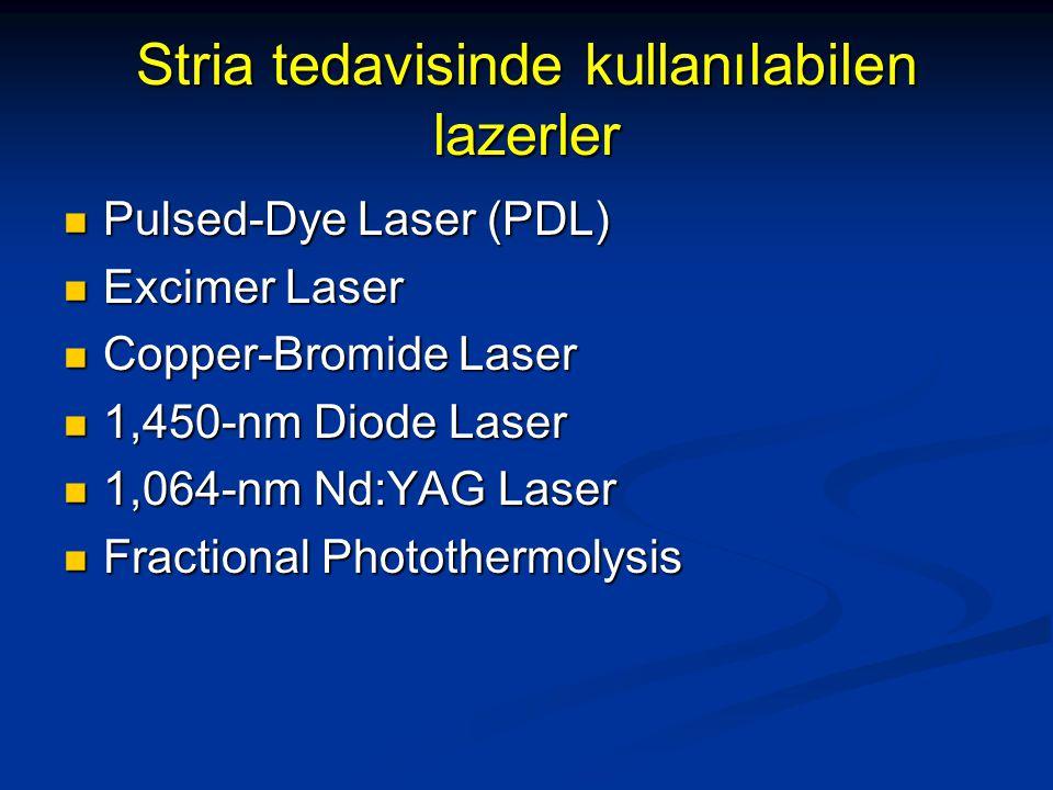 Stria tedavisinde 585-nm PDL kullanımı Stria tedavisinde 585-nm PDL kullanımı 2 uygulama 3 J/cm2, 10 mm spot size 2 uygulama 3 J/cm2, 10 mm spot size 20 hasta 20 hasta Striaların yaşı: ort: 6 ay- 20 yıl Striaların yaşı: ort: 6 ay- 20 yıl Tedavi etkili, koyu tenlilerde pigmentasyon önemli yan etki Tedavi etkili, koyu tenlilerde pigmentasyon önemli yan etki Jimenez GP, Flores F, Berman B, Gunja-Smith Z.