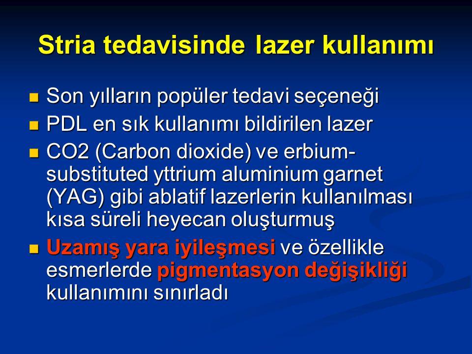 Stria tedavisinde lazer kullanımı Son yılların popüler tedavi seçeneği Son yılların popüler tedavi seçeneği PDL en sık kullanımı bildirilen lazer PDL