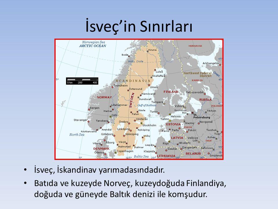 İsveç'in Sınırları İsveç, İskandinav yarımadasındadır. Batıda ve kuzeyde Norveç, kuzeydoğuda Finlandiya, doğuda ve güneyde Baltık denizi ile komşudur.