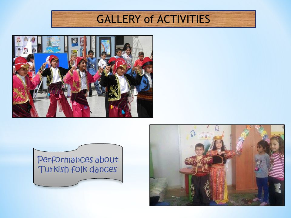 Performances about Turkish folk dances GALLERY of ACTIVITIES