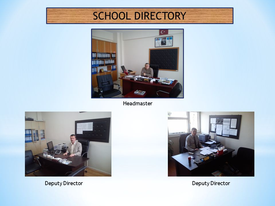 SCHOOL DIRECTORY Headmaster Deputy Director