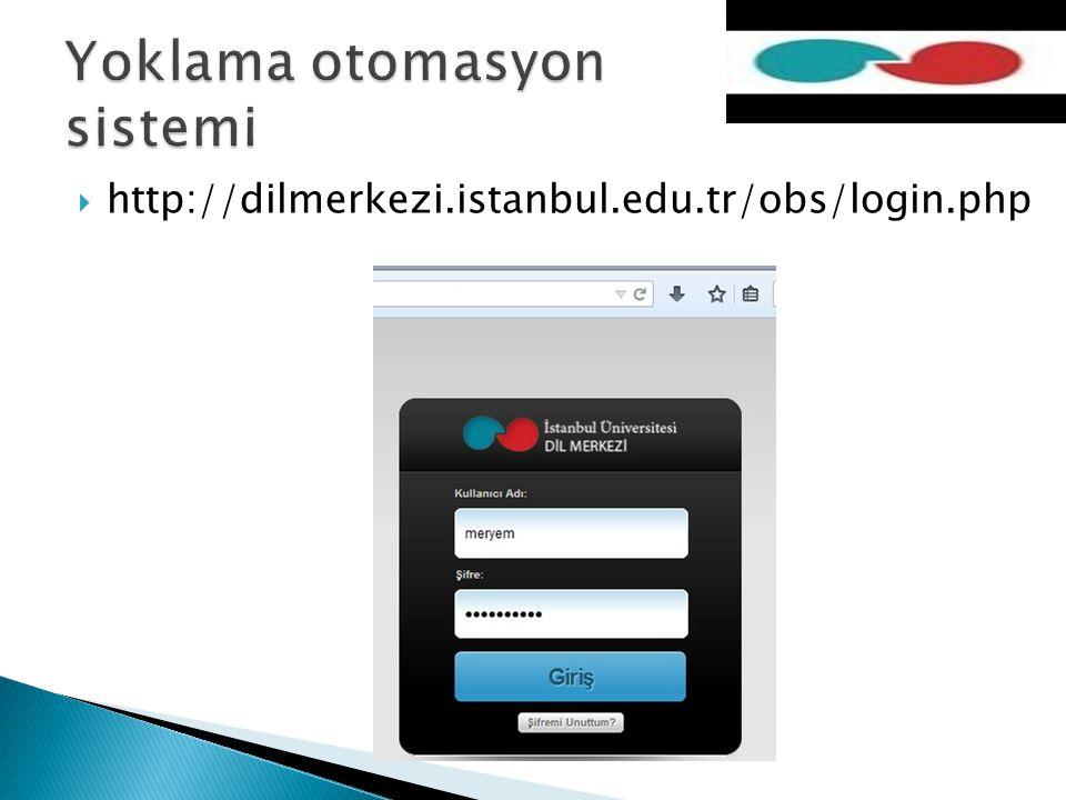  http://dilmerkezi.istanbul.edu.tr/obs/login.php