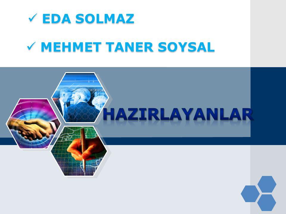 EDA SOLMAZ EDA SOLMAZ MEHMET TANER SOYSAL MEHMET TANER SOYSAL
