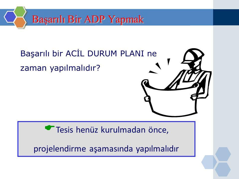 Olay Yönetimi (Acil Durum Planlaması) aşağıdaki prosedürleri içermelidir; Acil Durum Planı