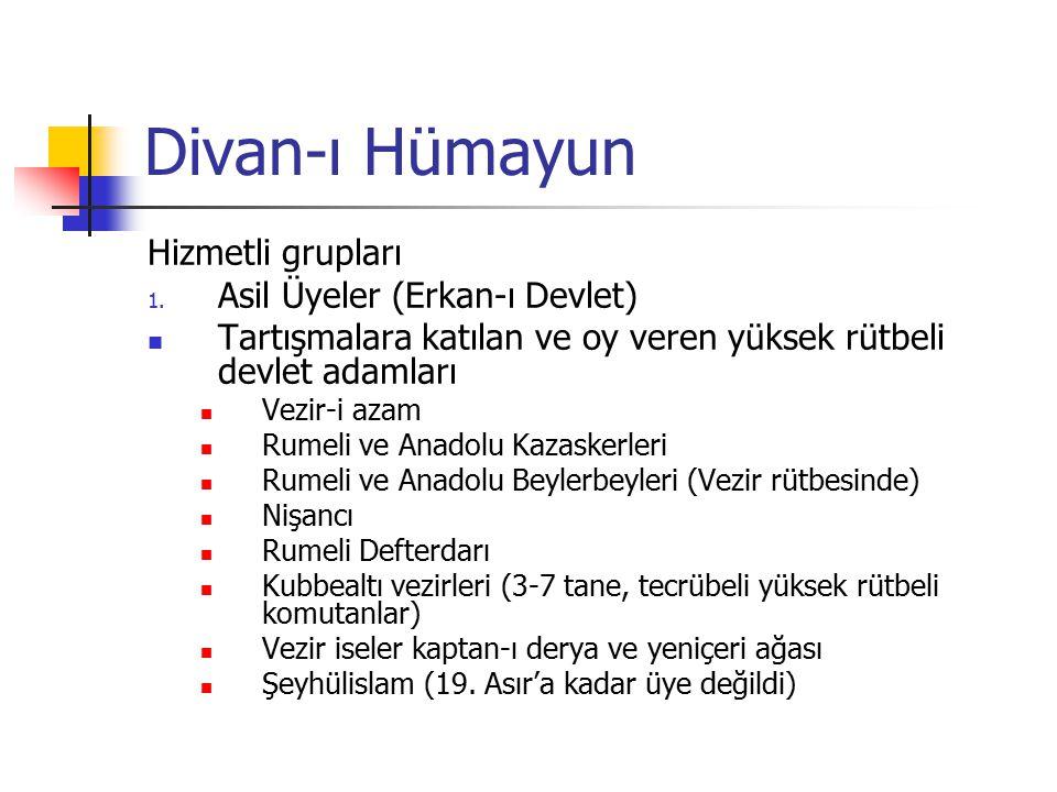 Divan-ı Hümayun Hizmetli grupları 1.
